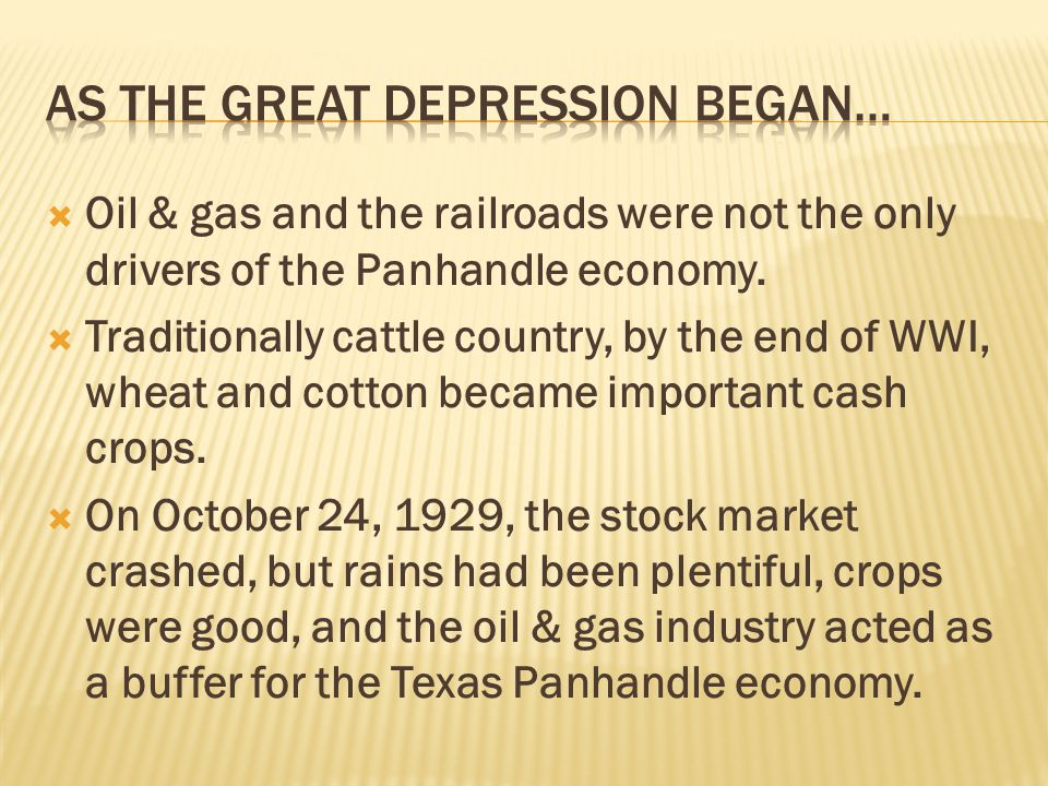 Oil & gas and the railroads were not the only drivers of the Panhandle economy.