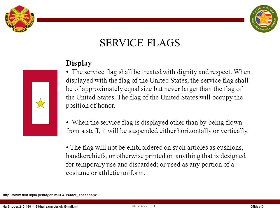Display The service flag shall be treated with dignity and respect.