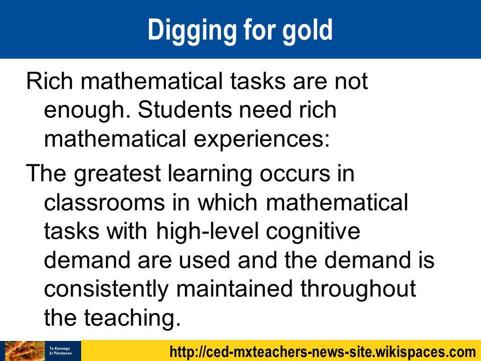 Rich mathematical tasks are not enough.