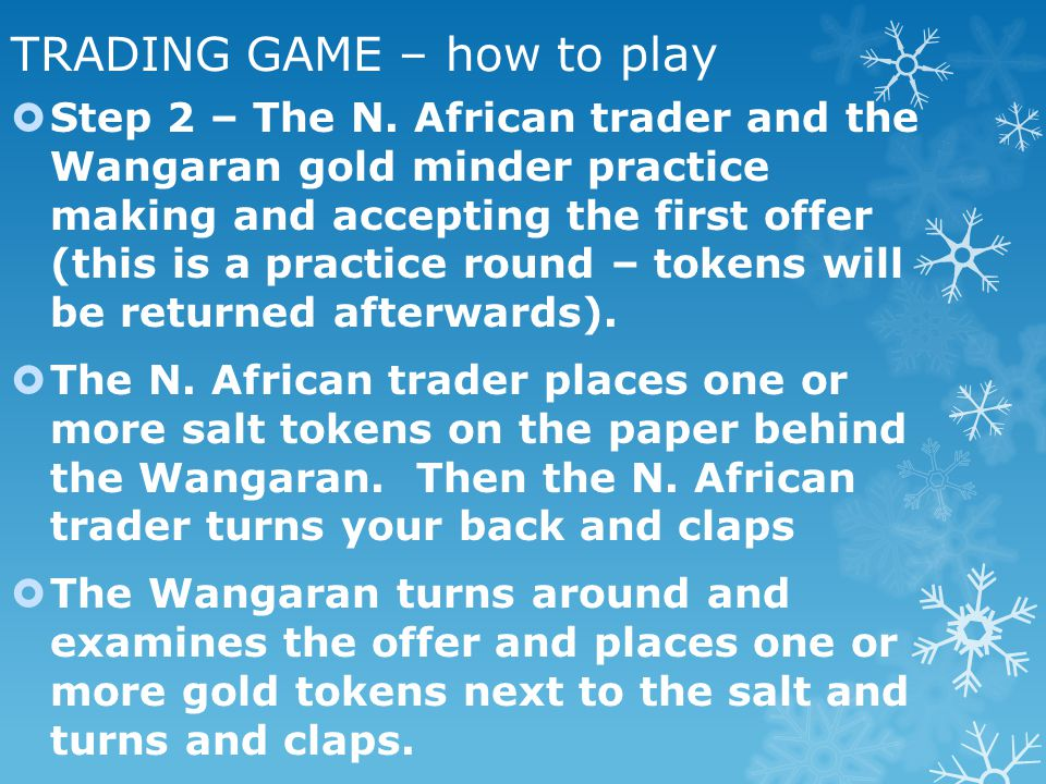 TRADING GAME – how to play Step 2 – The N.