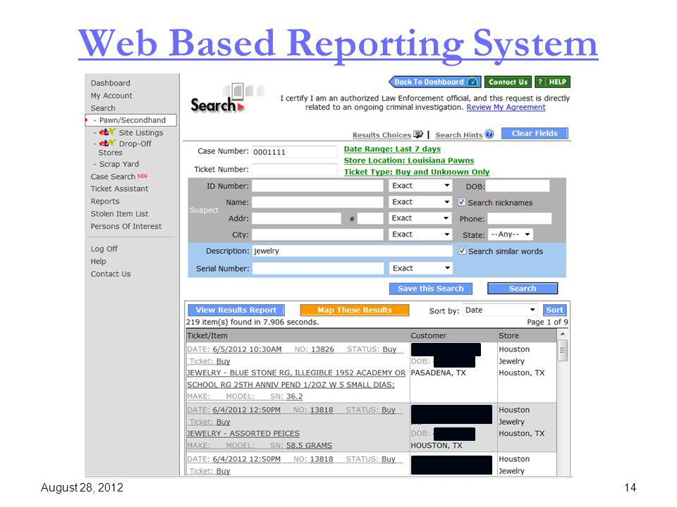 Web Based Reporting System August 28, 2012 14