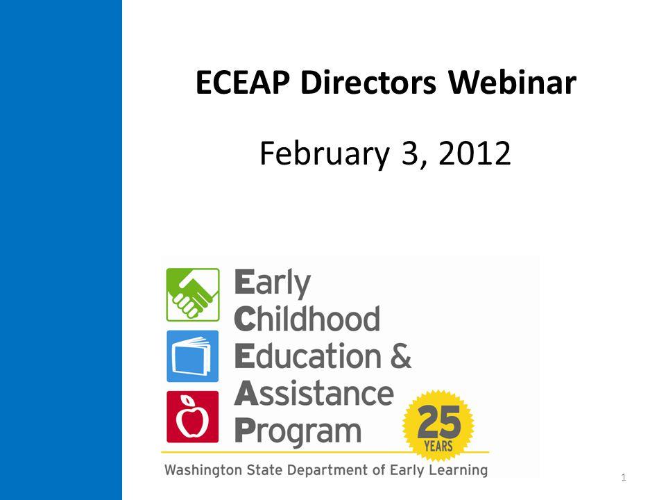 ECEAP Directors Webinar February 3, 2012 1