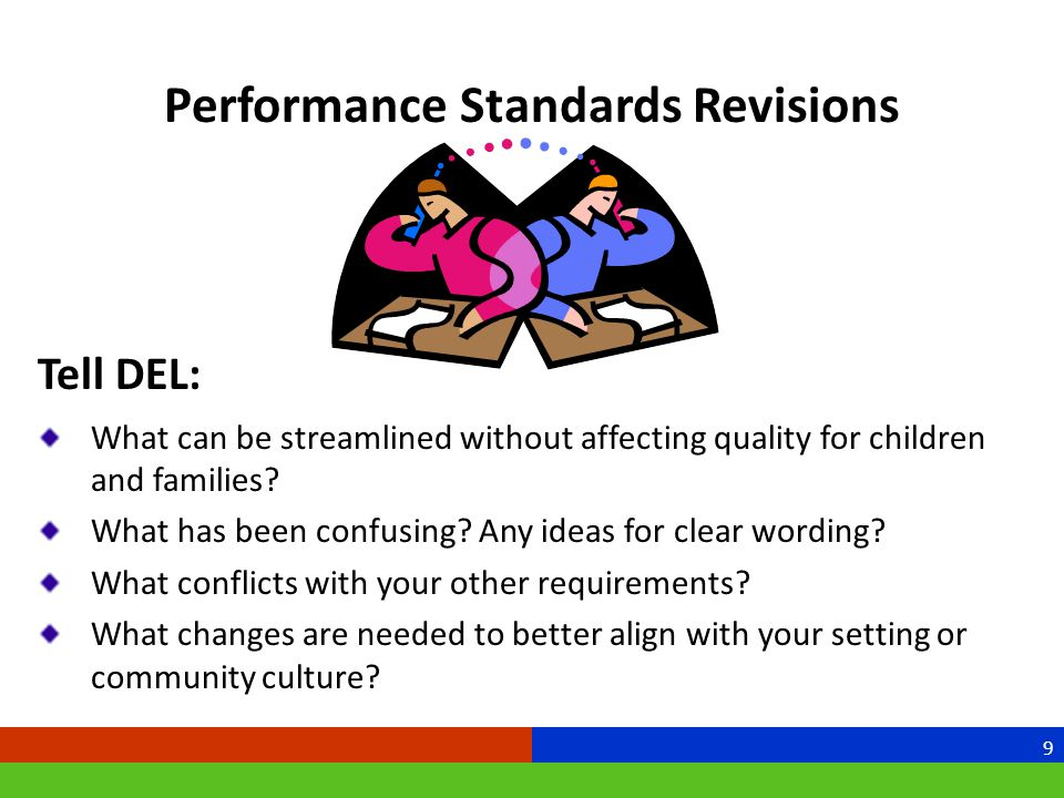 Tell DEL: What can be streamlined without affecting quality for children and families.