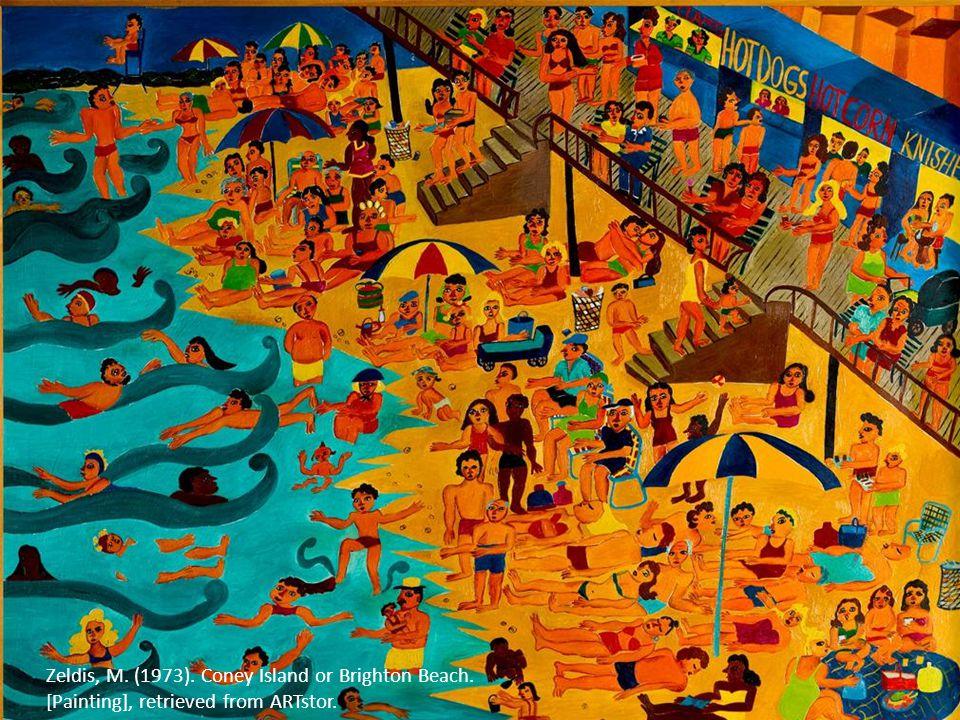 Zeldis, M. (1973). Coney Island or Brighton Beach. [Painting], retrieved from ARTstor.