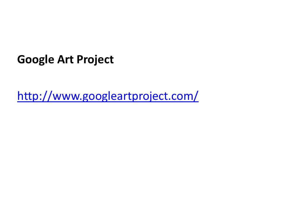 Google Art Project http://www.googleartproject.com/