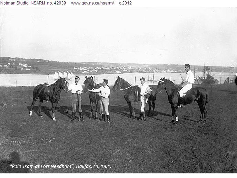 Polo Team at Fort Needham , Halifax, ca. 1885