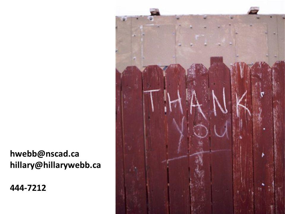 hwebb@nscad.ca hillary@hillarywebb.ca 444-7212