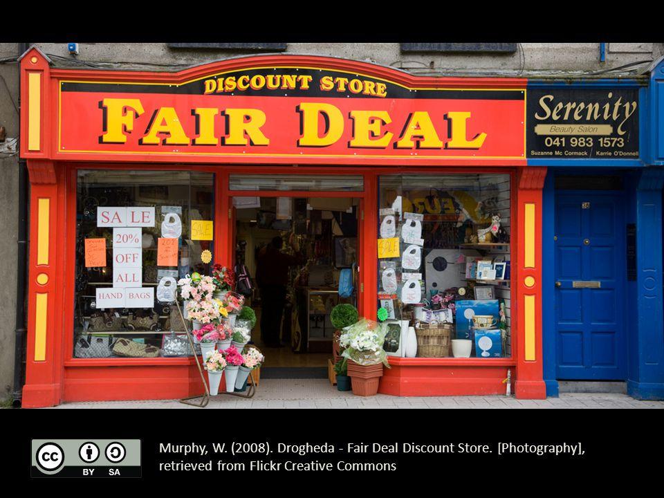 Murphy, W. (2008). Drogheda - Fair Deal Discount Store.