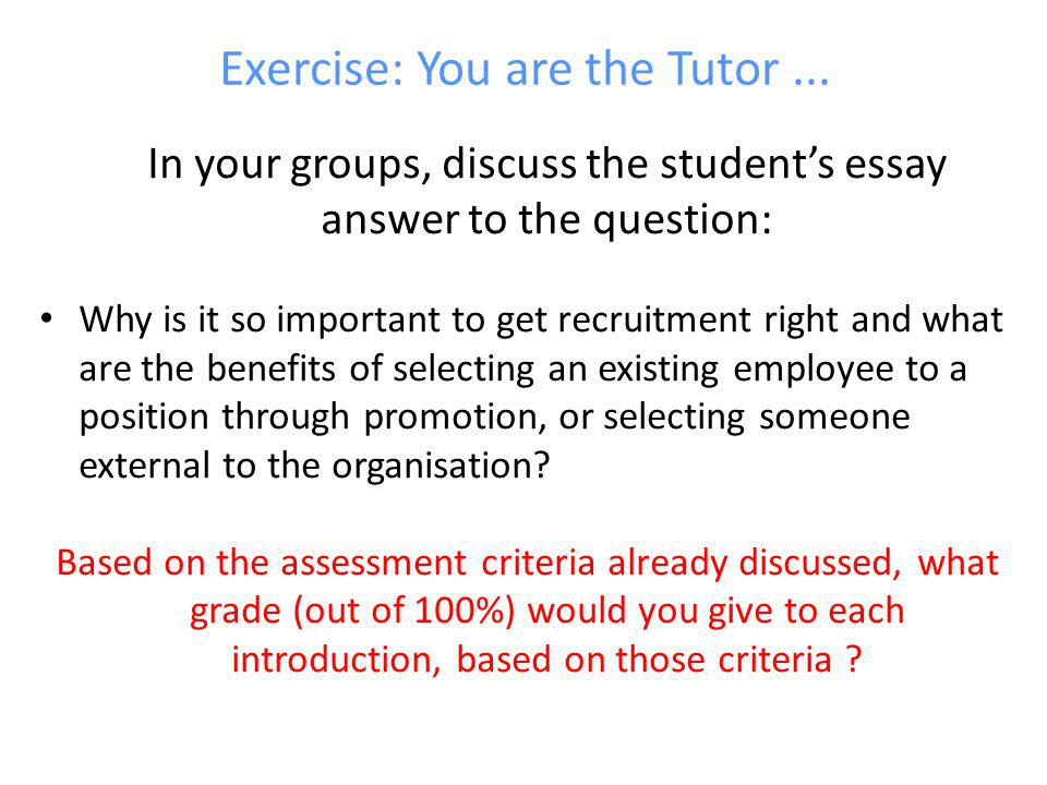 Exercise: You are the Tutor...