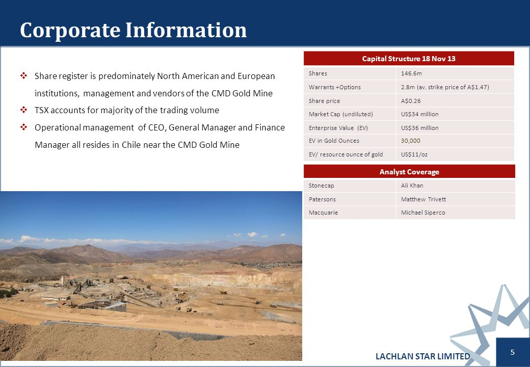 CMD Operations Established mine with long history in highly prospective area at 1,000 m elevation and a 1 hour drive on a sealed road from La Serena CMD has produced > 900,000 ounces of gold since 1995, with a peak of 135,000 ounces in 1999 8Mtpa crushing, stacking & elution plant currently operating at circa 5.6 Mtpa (up from 1.5Mtpa in Dec 2010) Water rights significantly in excess of current requirements (205l/s, using 20l/s) Grid, solar and 5Mva diesel power station on site Proven track record of sulphide heap leach recovery –circa 73% recovery Tax losses available of US$85 million, Capital Repatriation Credit of US$107 million (exempt from Chilean repatriation tax) Copper cyanide recovery circuit that produces a saleable CuCn product and removes Cu from the circuit LACHLAN STAR LIMITED 6