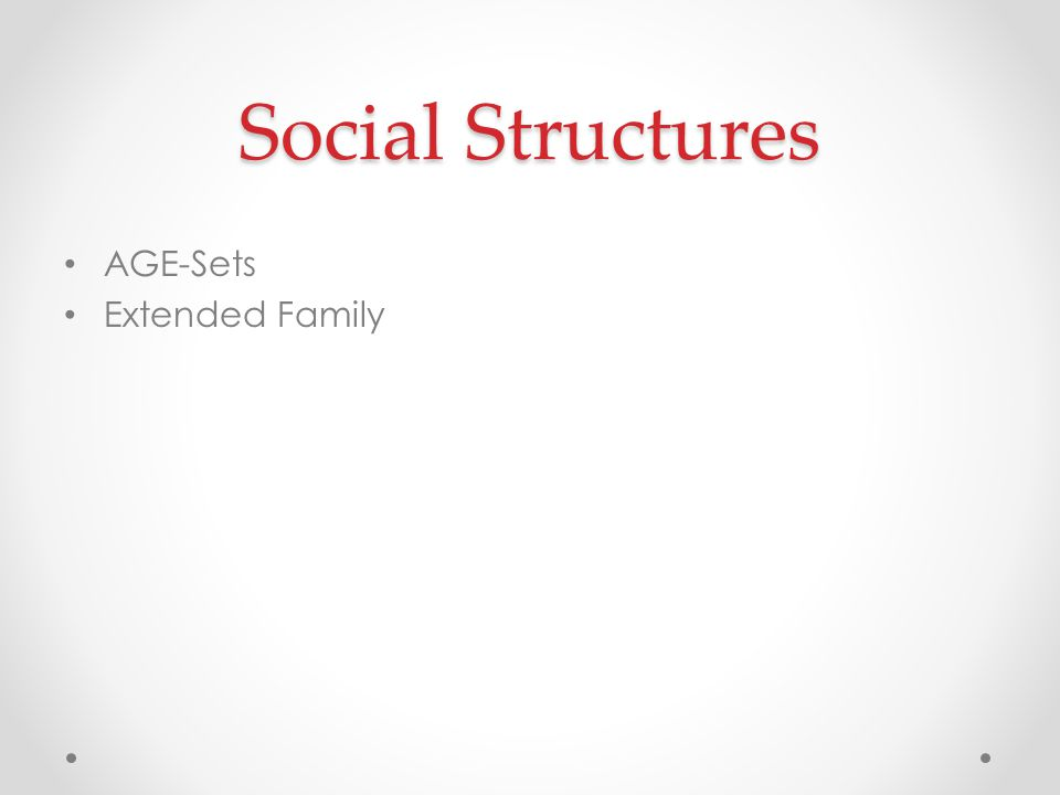 Social Structures AGE-Sets Extended Family