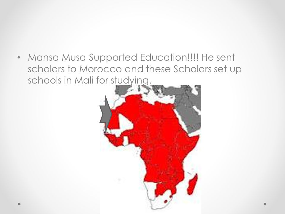 Mansa Musa Supported Education!!!.