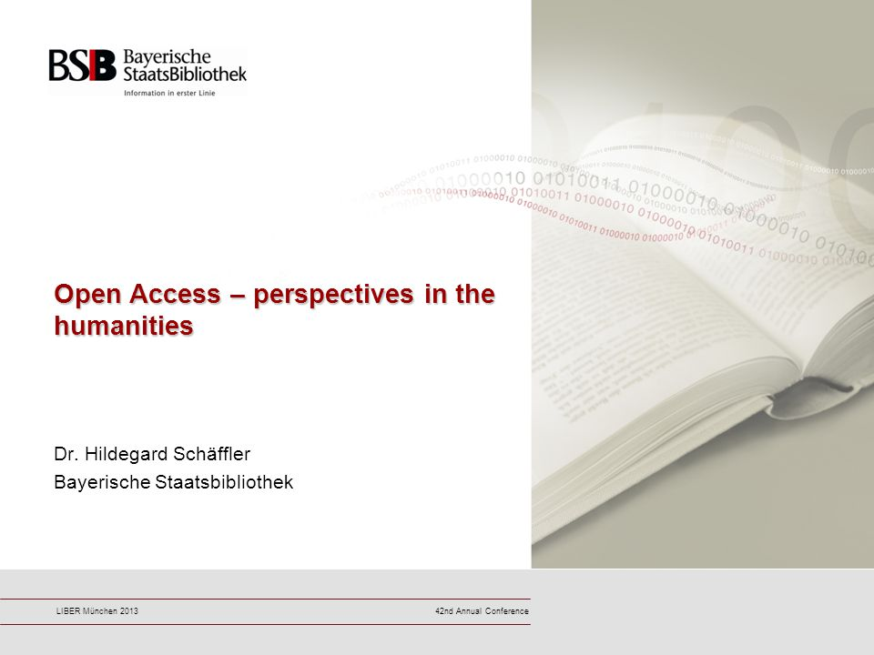 42nd Annual ConferenceLIBER München 2013 Open Access – perspectives in the humanities Dr.