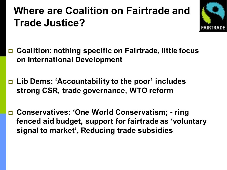 Where are Coalition on Fairtrade and Trade Justice.