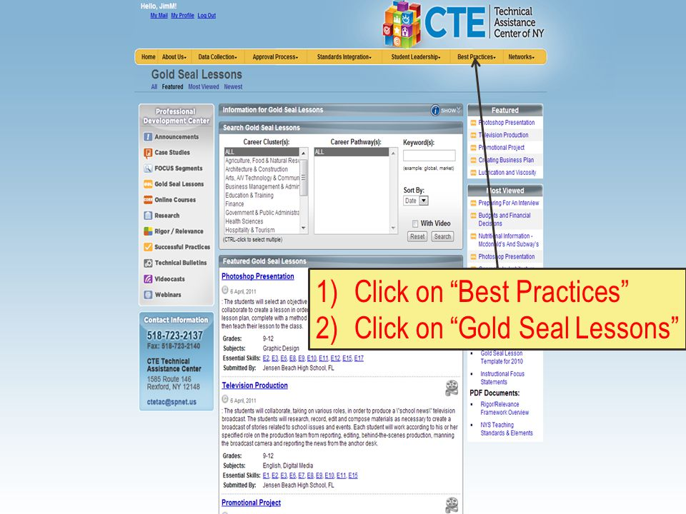 1)Click on Best Practices 2)Click on Gold Seal Lessons