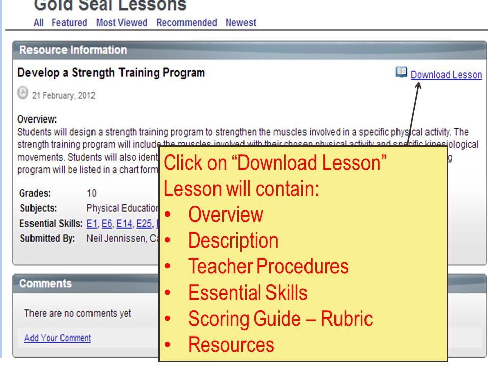Click on Download Lesson Lesson will contain: Overview Description Teacher Procedures Essential Skills Scoring Guide – Rubric Resources