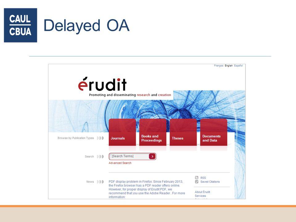 Delayed OA