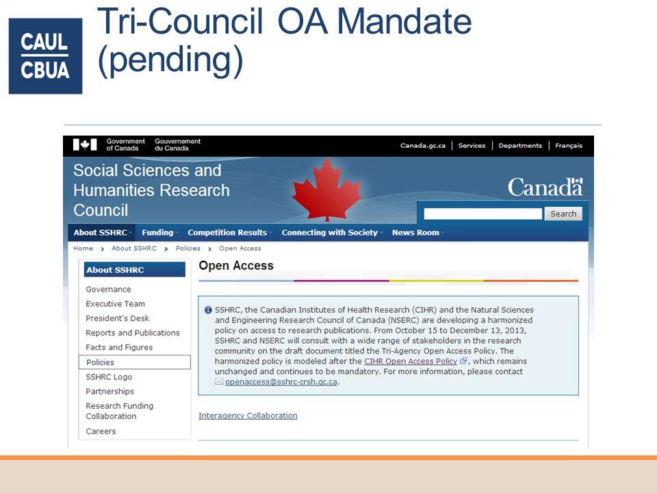 Tri-Council OA Mandate (pending)