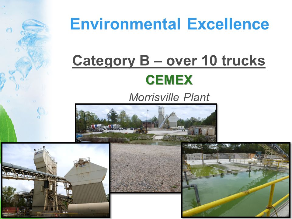 Environmental Excellence Category B – over 10 trucksCEMEX Morrisville Plant