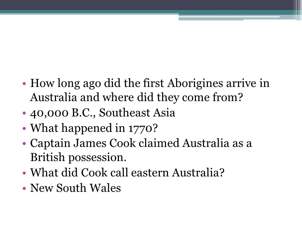 How long ago did the first Aborigines arrive in Australia and where did they come from.