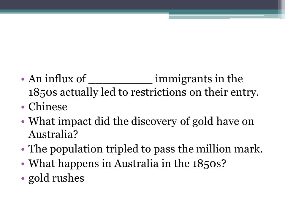 An influx of _________ immigrants in the 1850s actually led to restrictions on their entry.