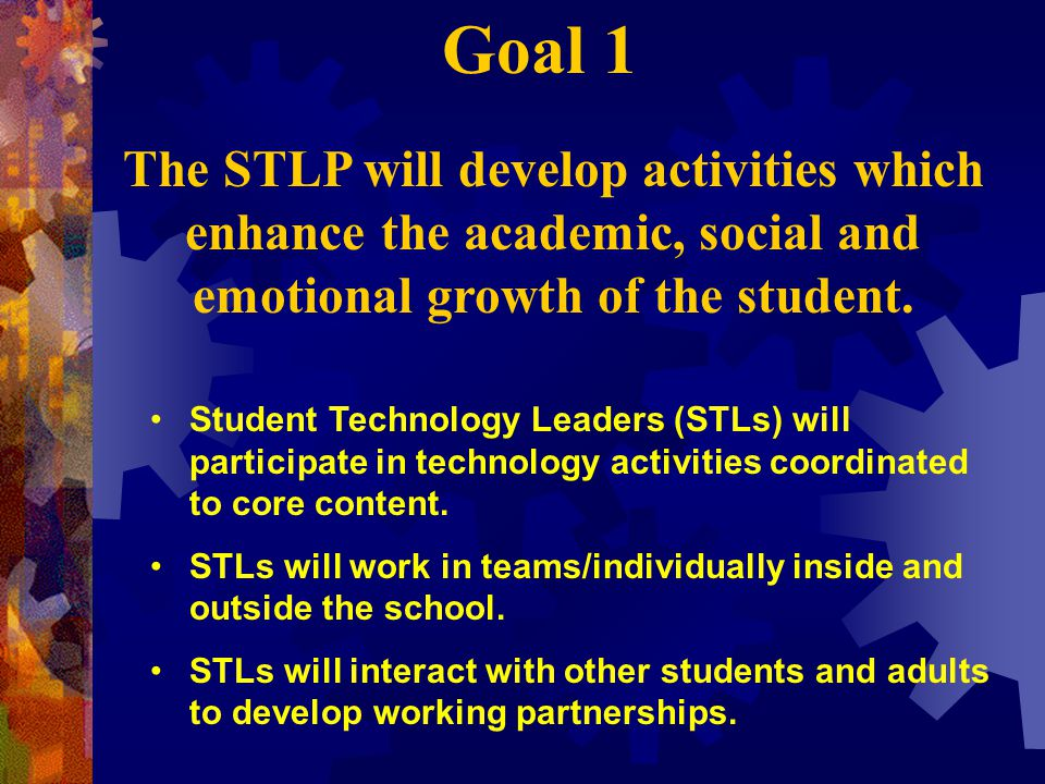 Student Technology Leaders (STLs) will participate in technology activities coordinated to core content.