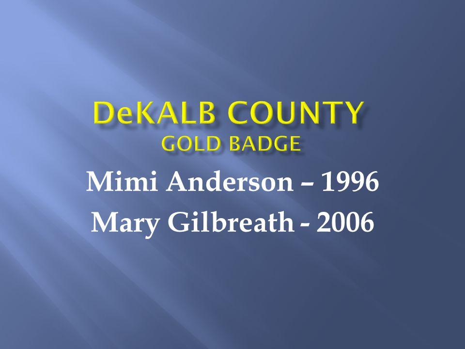 Mimi Anderson – 1996 Mary Gilbreath - 2006