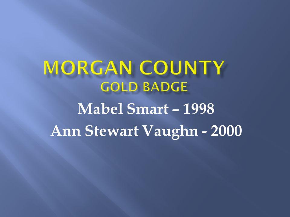 Mabel Smart – 1998 Ann Stewart Vaughn - 2000