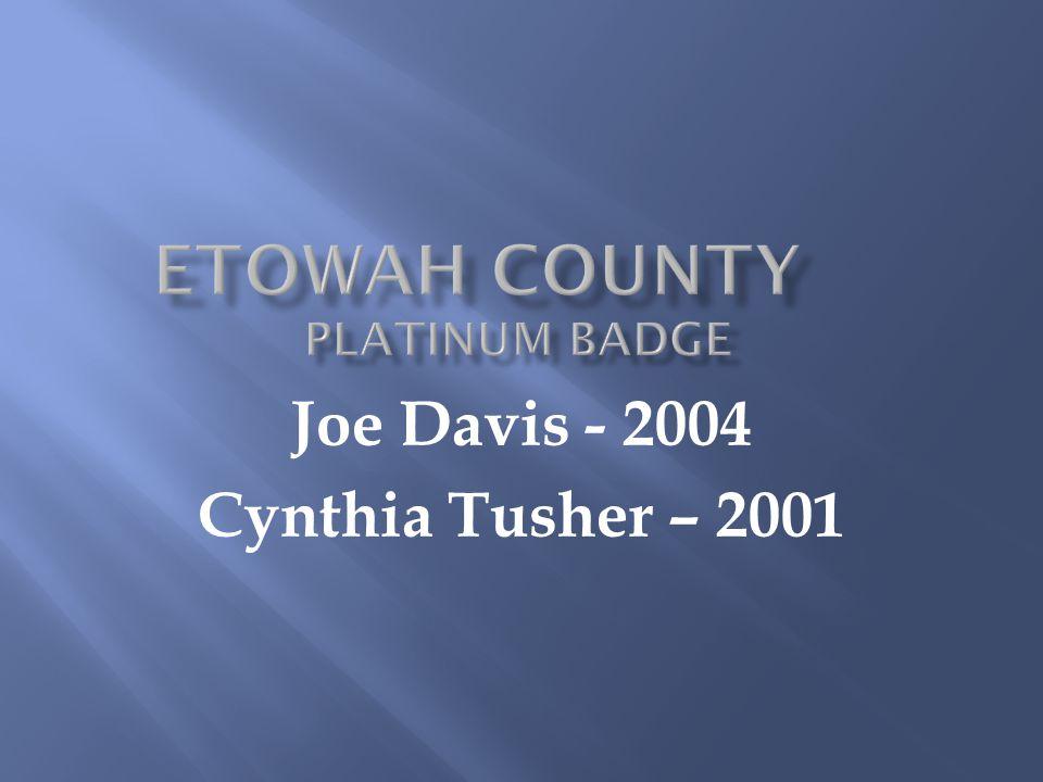 Joe Davis - 2004 Cynthia Tusher – 2001