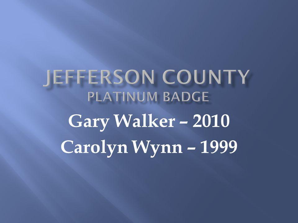 Gary Walker – 2010 Carolyn Wynn – 1999