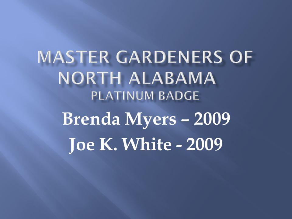 Brenda Myers – 2009 Joe K. White - 2009