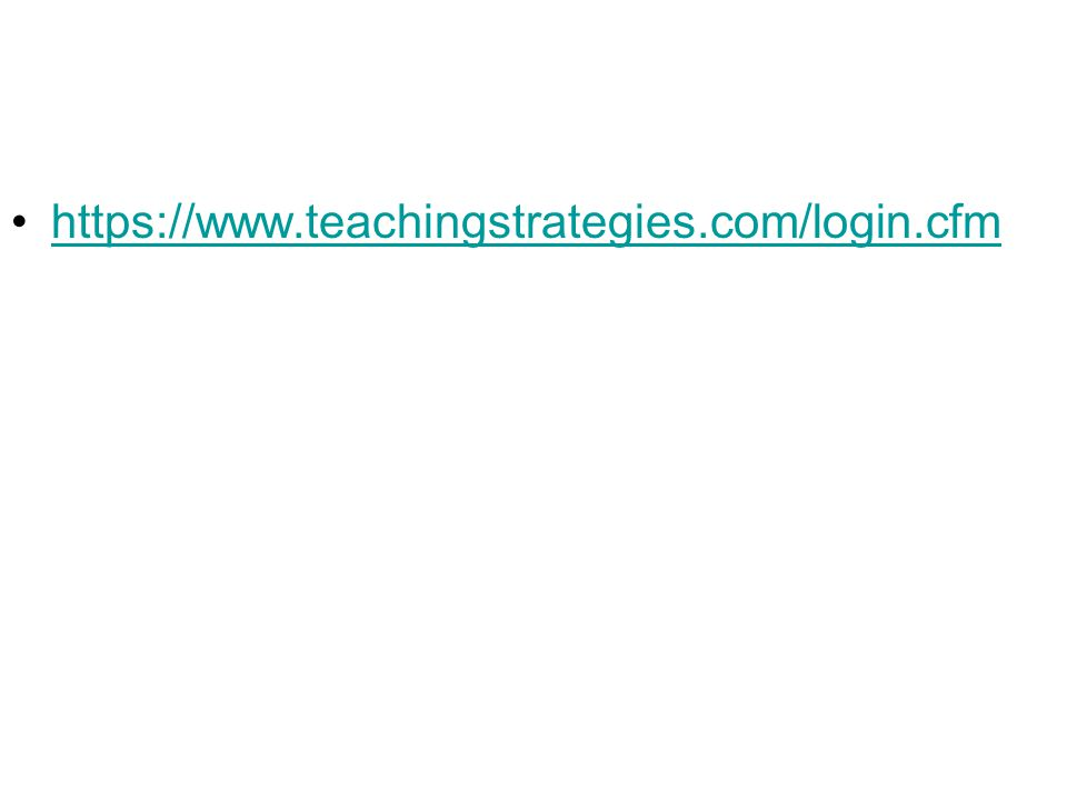 https://www.teachingstrategies.com/login.cfm