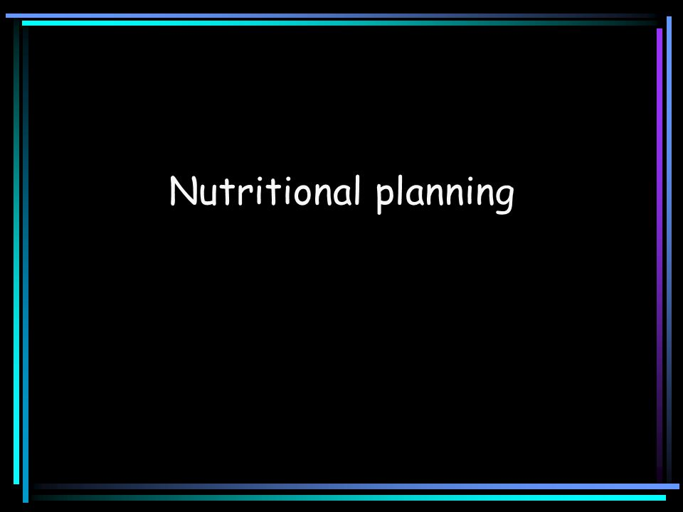 Nutritional planning