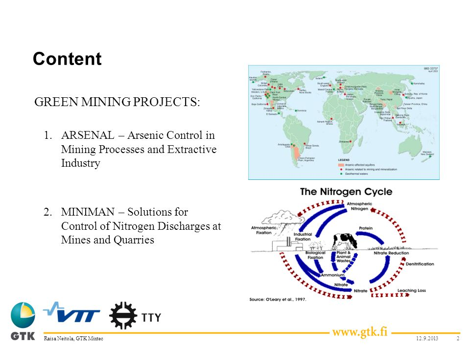 Content GREEN MINING PROJECTS: 1.ARSENAL – Arsenic Control in Mining Processes and Extractive Industry 2.MINIMAN – Solutions for Control of Nitrogen D