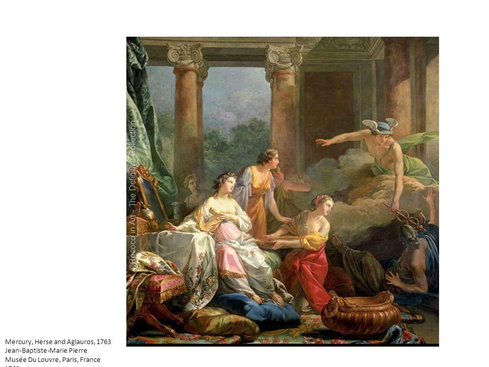 Mercury, Herse and Aglauros, 1763 Jean-Baptiste-Marie Pierre Musée Du Louvre, Paris, France 1763