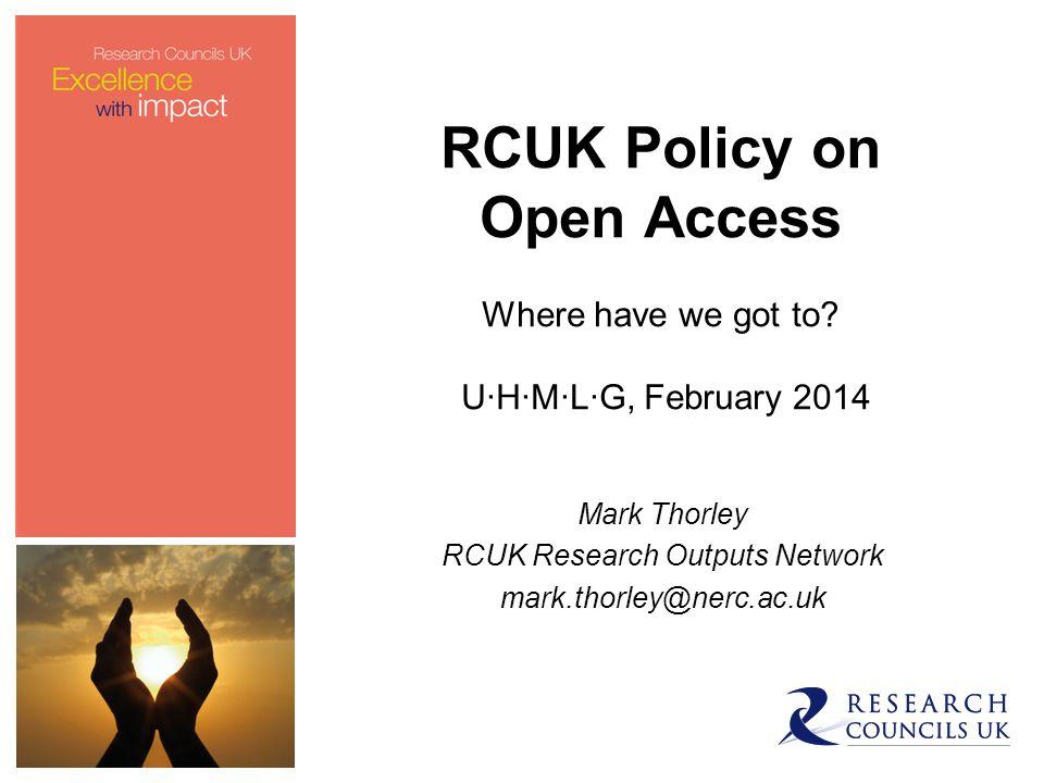 Summary RCUK OA Policy and transitional flexibility.