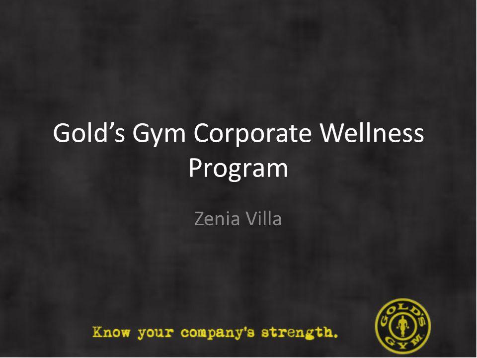 Golds Gym Corporate Wellness Program Zenia Villa