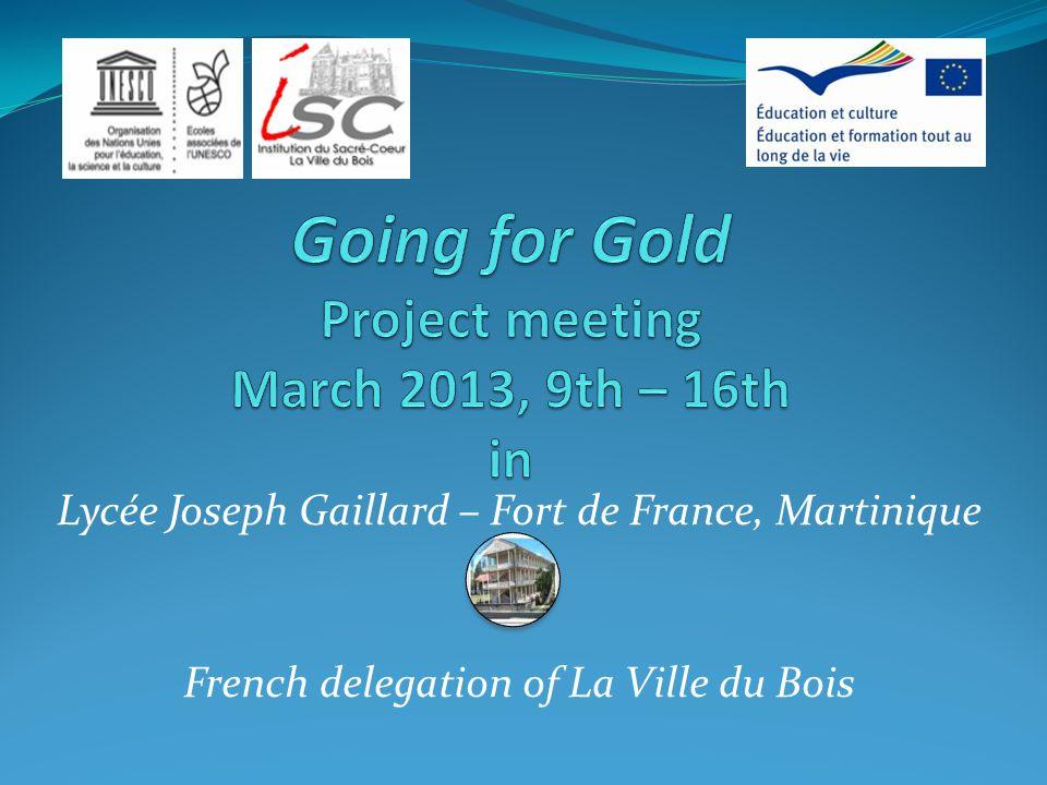 Lycée Joseph Gaillard – Fort de France, Martinique French delegation of La Ville du Bois