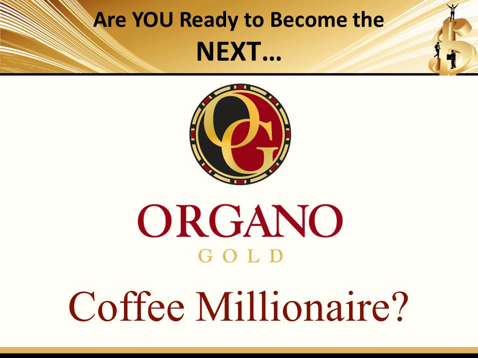 Are YOU Ready to Become the NEXT… BLUE DIAMOND Coffee Millionaire?