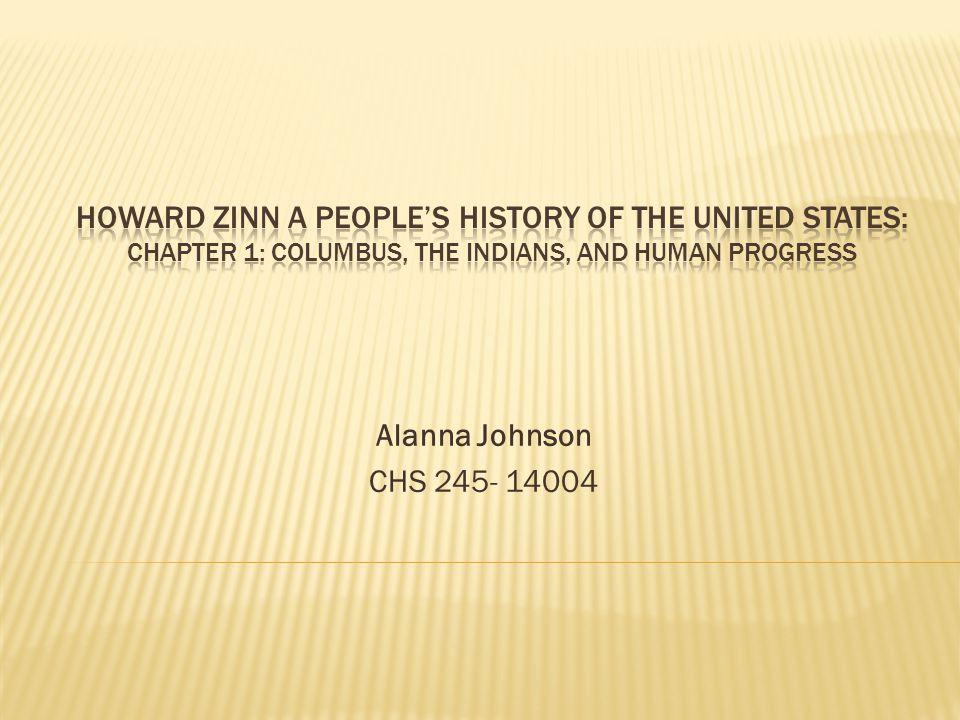 Alanna Johnson CHS 245- 14004