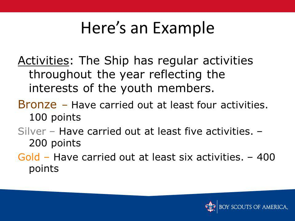 Heres an Example Activities: The Ship has regular activities throughout the year reflecting the interests of the youth members.