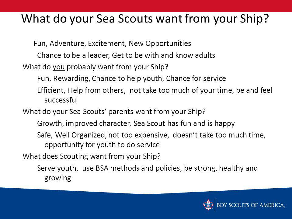 What do your Sea Scouts want from your Ship.