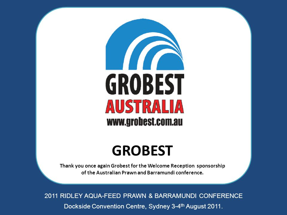 PROAQUA Thank you once again Proaqua for sponsorship of the conference satchel for the Australian Prawn and Barramundi conference.