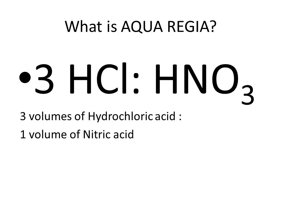 The chemical formula of gold dissolving process in aqua regia 2Au + 6HCl + 2HNO 3 = 2AuCI 3 +2 NO + 4H 2 O