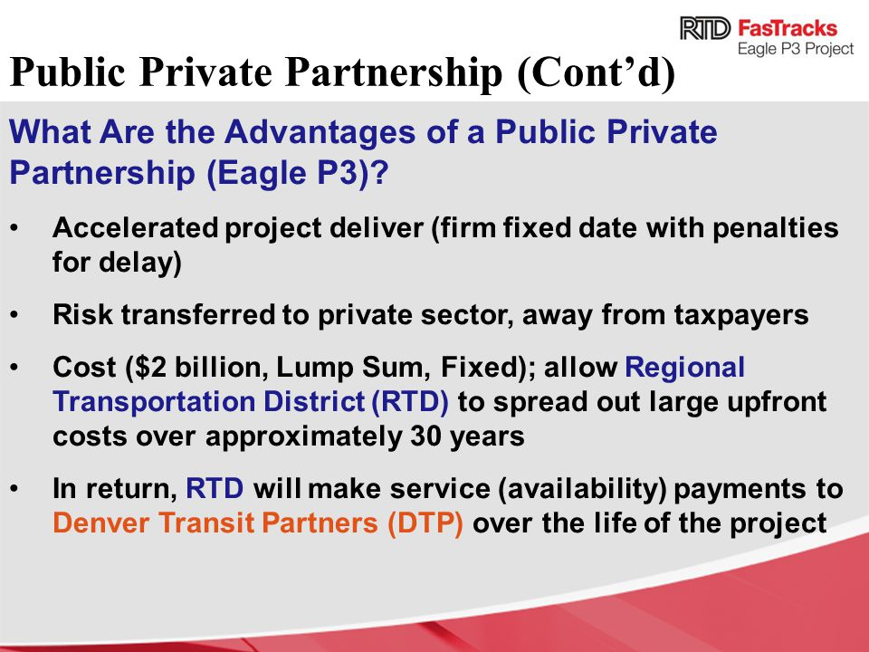 What Are the Advantages of a Public Private Partnership (Eagle P3).