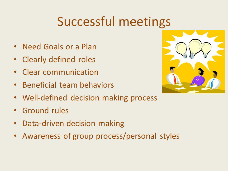 Running meetings True Colors style Take into account the colors of the participants Understand and plan for participants needs – play to members stren