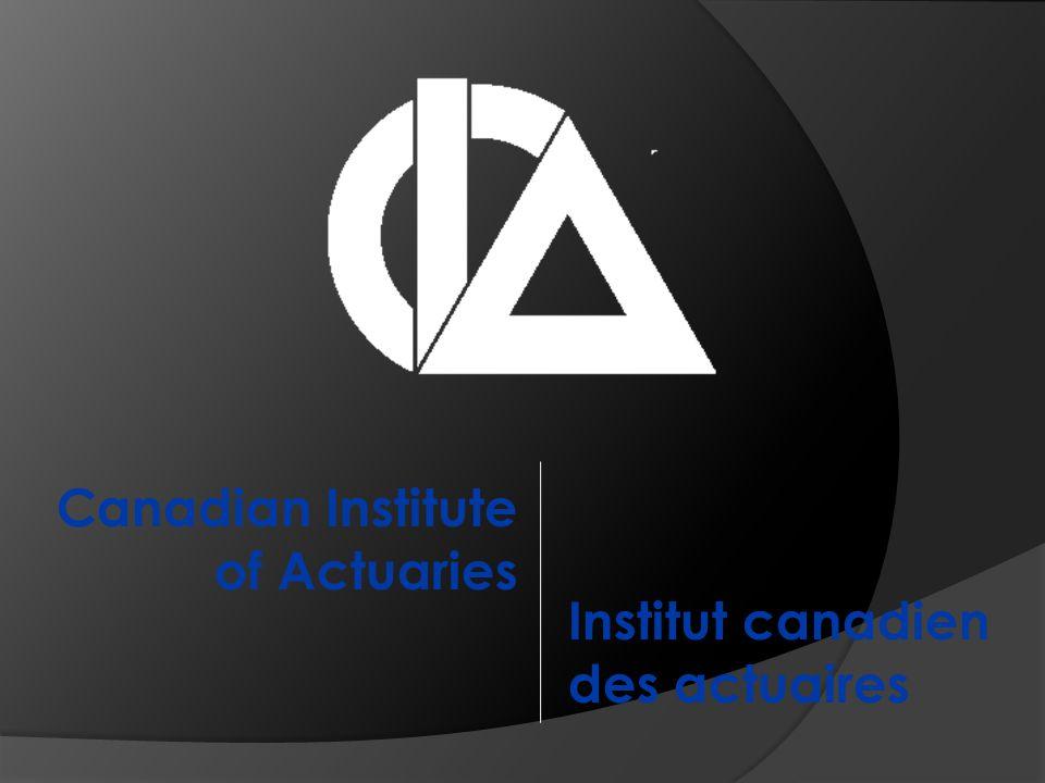 Canadian Institute of Actuaries Institut canadien des actuaires