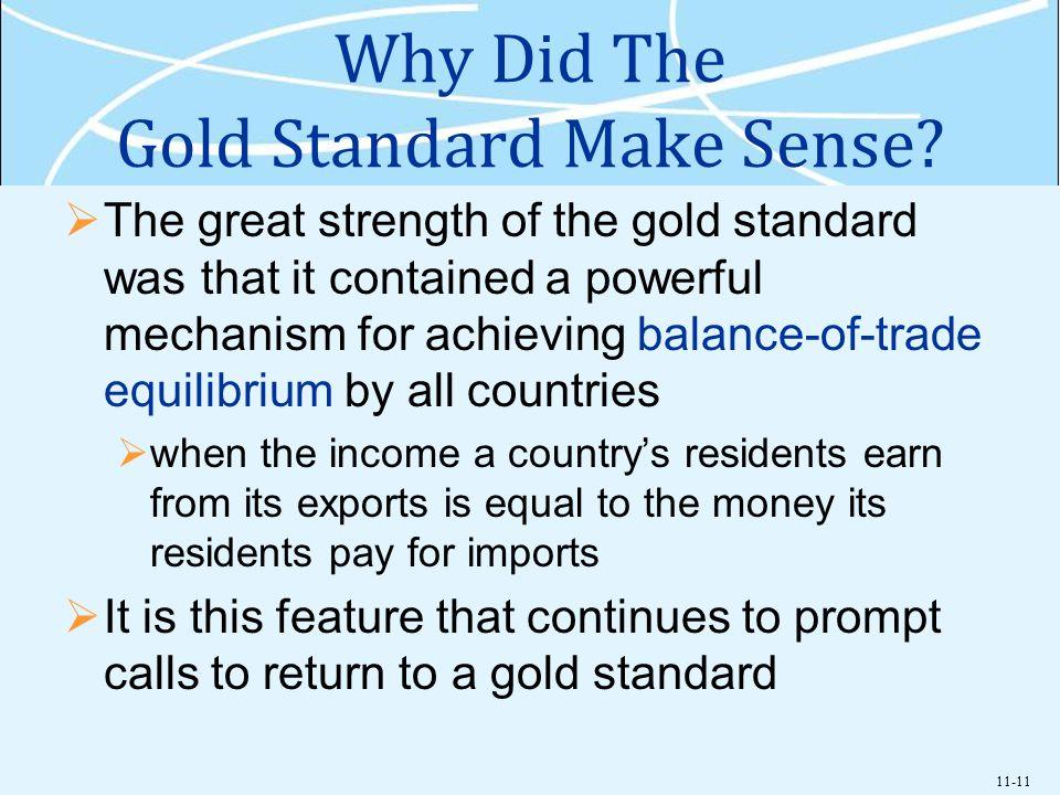 11-11 Why Did The Gold Standard Make Sense.