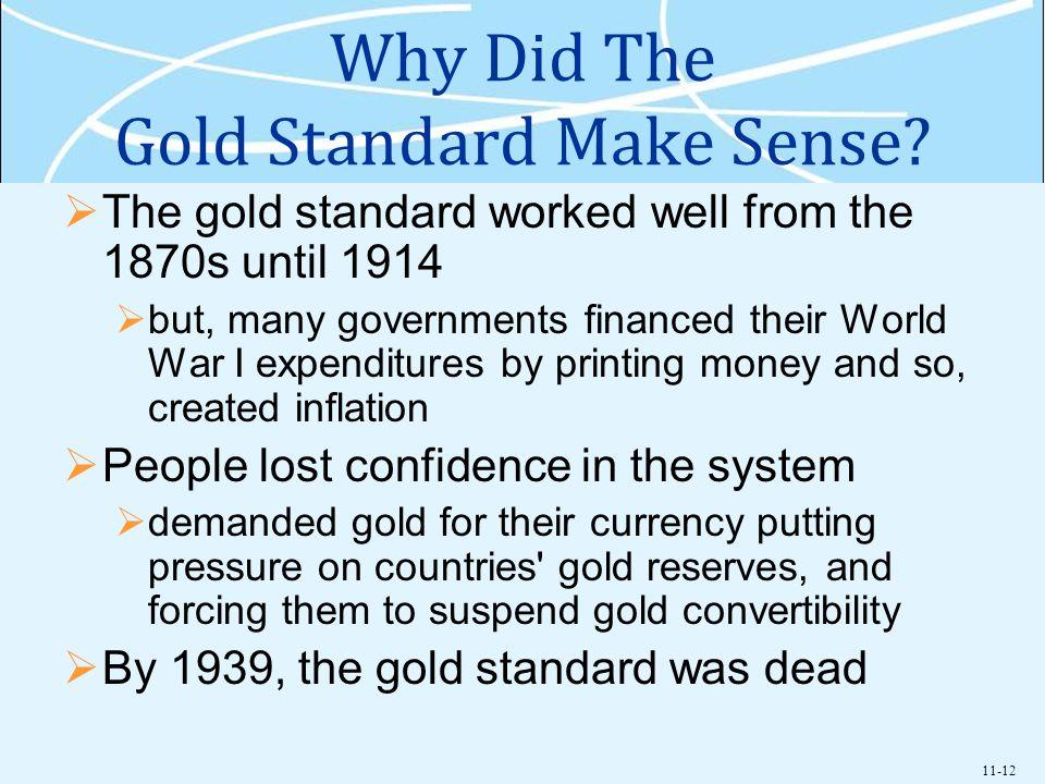 11-12 Why Did The Gold Standard Make Sense.