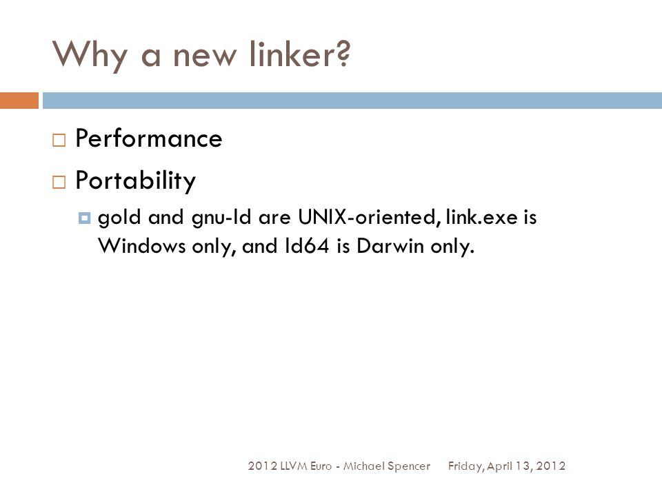 Why a new linker.